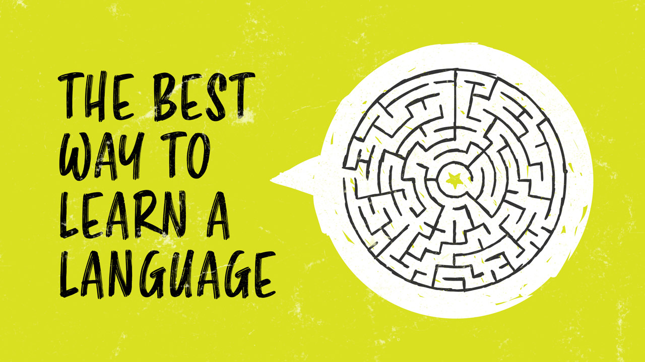 best way to learn a language