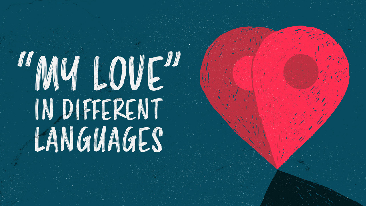 my love in different languages