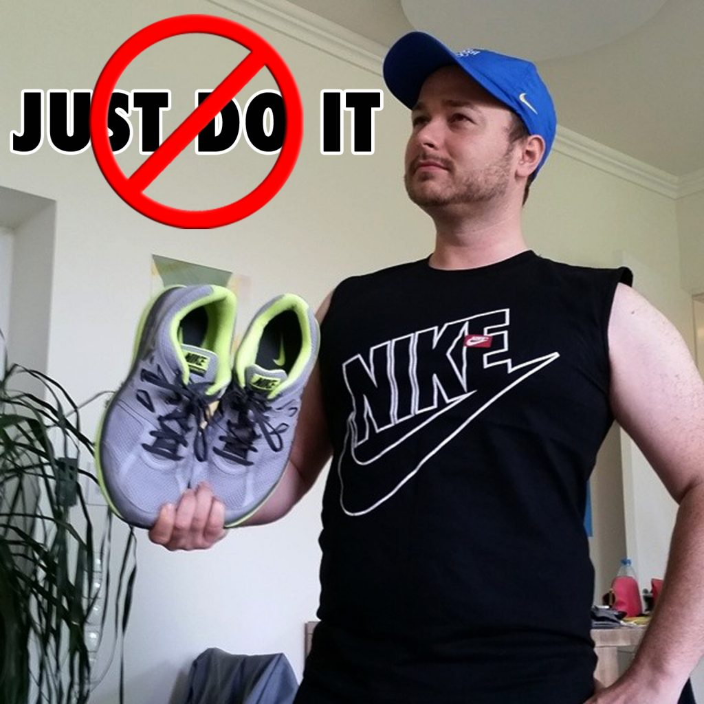 Just Don't Do It