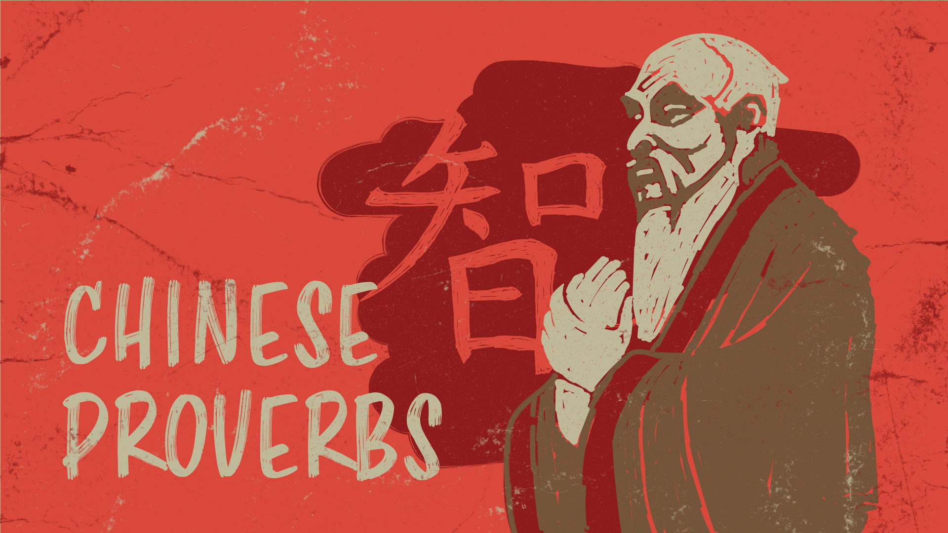 The Profound and Hilarious Wisdom of Chinese Sayings