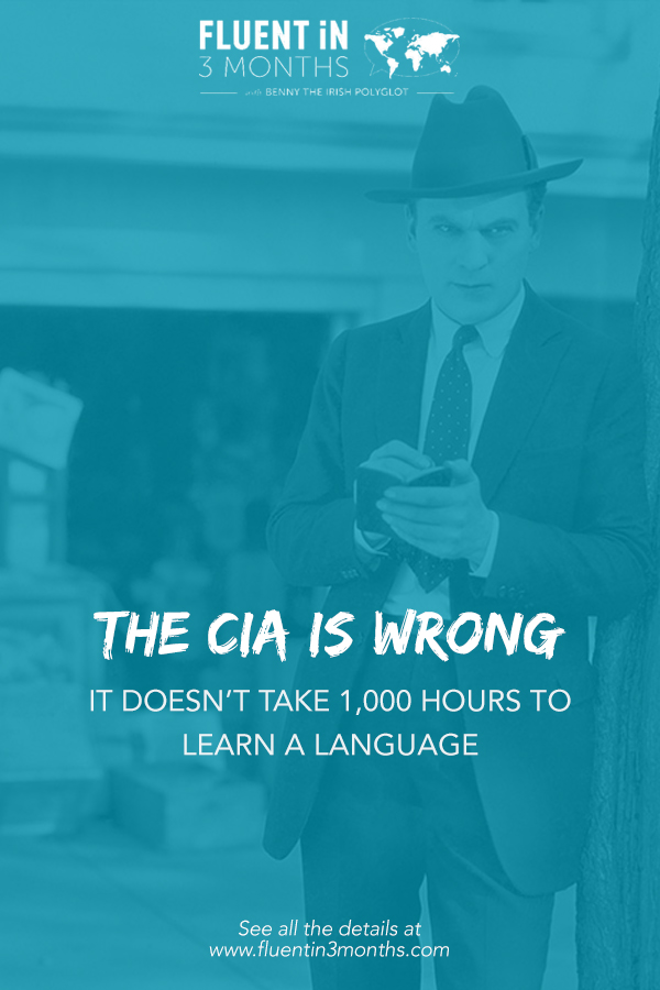 The CIA is Wrong: It Doesn't Take 1,000 Hours to Learn a Language