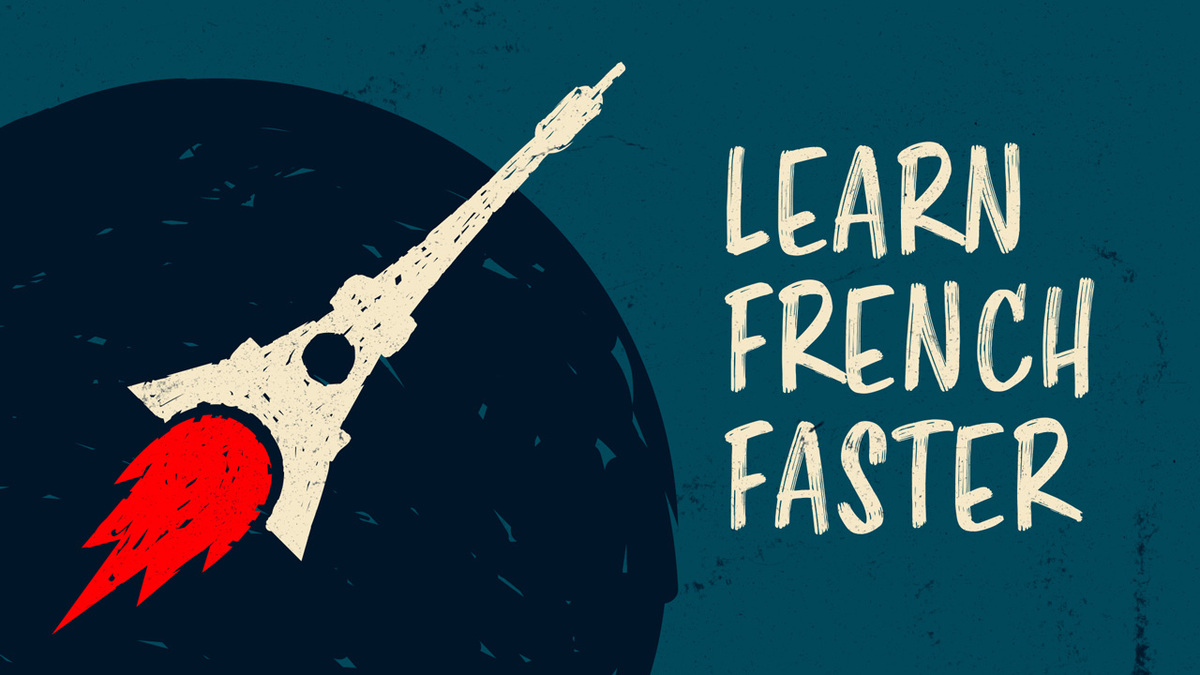 learn french faster