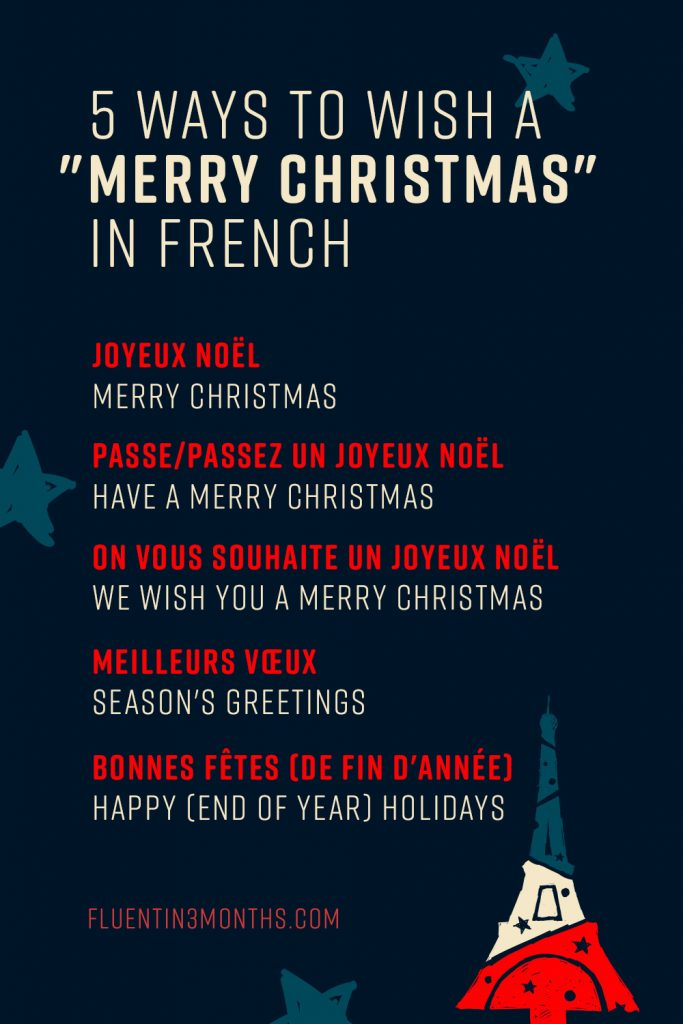 5 ways to wish a Merry Christmas in French