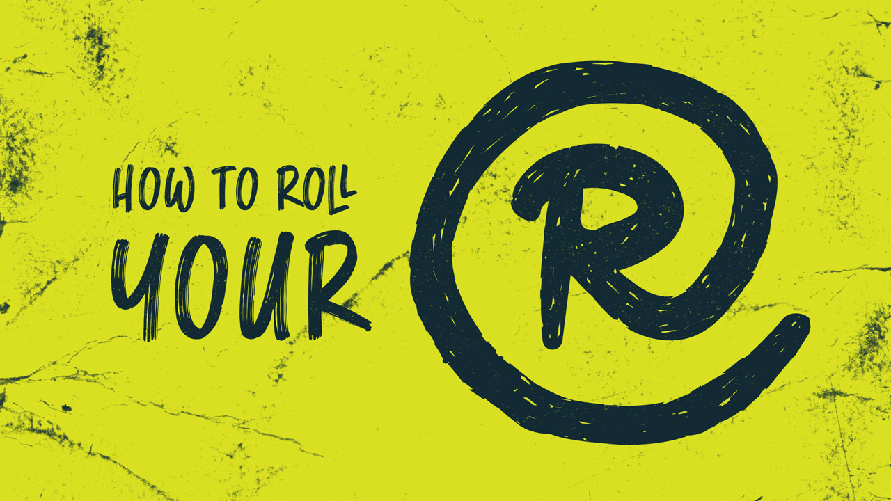 roll your r