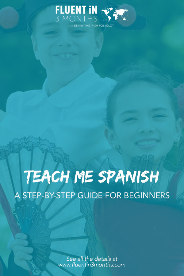 Teach Me Spanish: A Step-by-Step Guide for Beginners