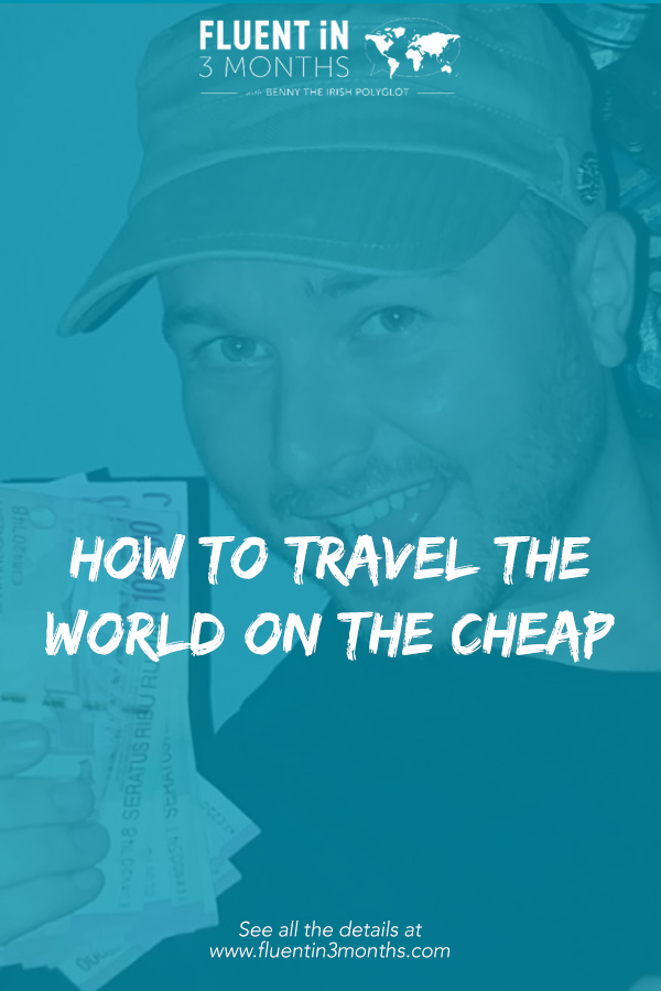 How to travel the world on the cheap